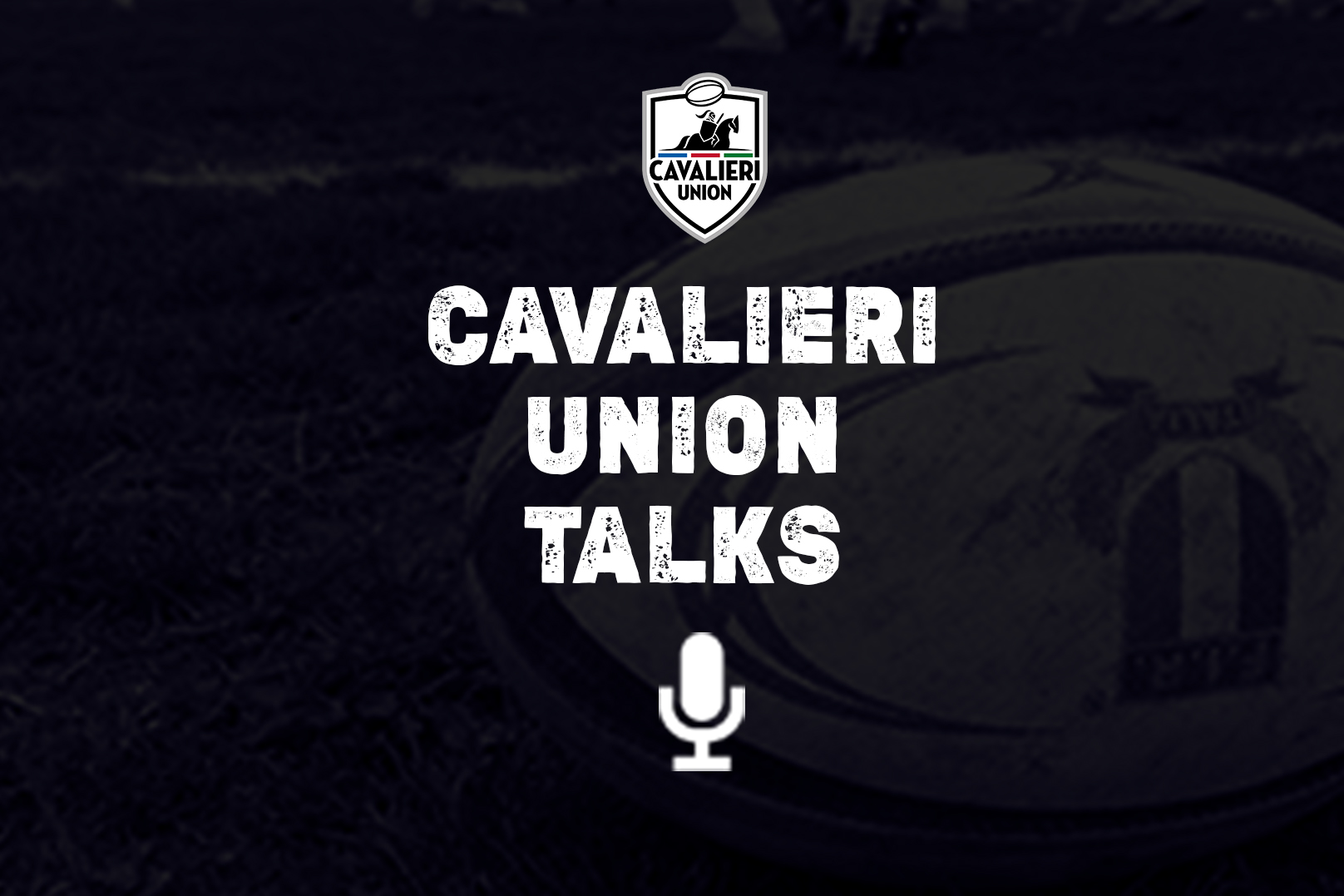 Cavalieri Union Talks Vol.6